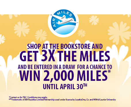 Image of the Air Miles logo with a yellow summer background and text that says shop at the Laurier Bookstore and get 3 times the miles and be entered in a draw for a chance to win 2,000 miles until April 30th.