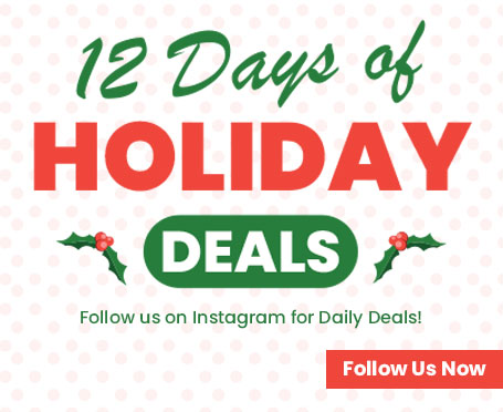 Red and green text that says 12 days of holiday deals follow us on Instagram for daily deals.